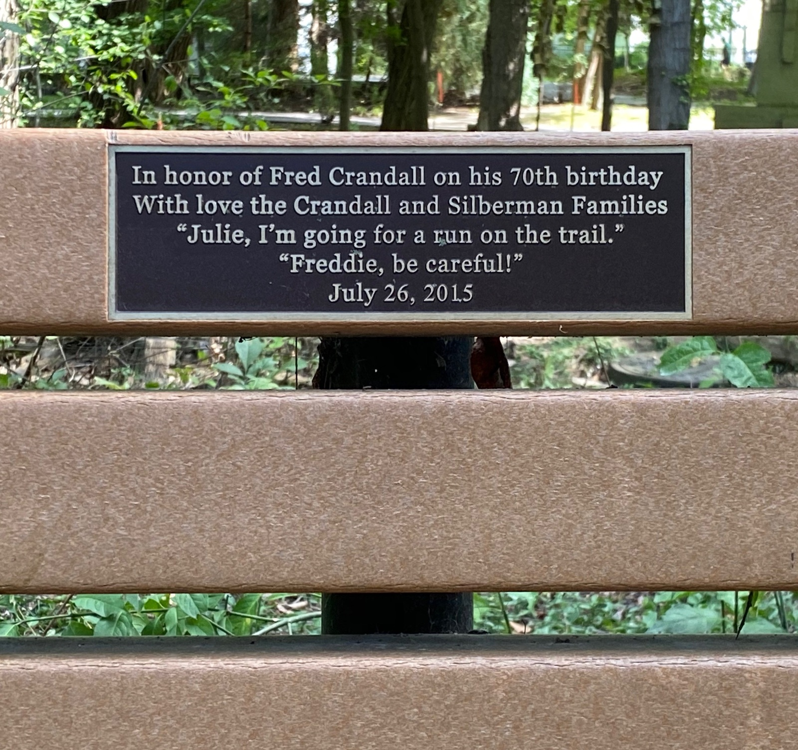 Great Sentiment for a Trail Bench
